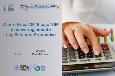 Cierre Fiscal 2018 bajo NIIF  - Ley Fomento Productivo