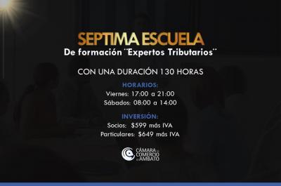 Séptima Escuela de Formación ¨Expertos Tributarios¨